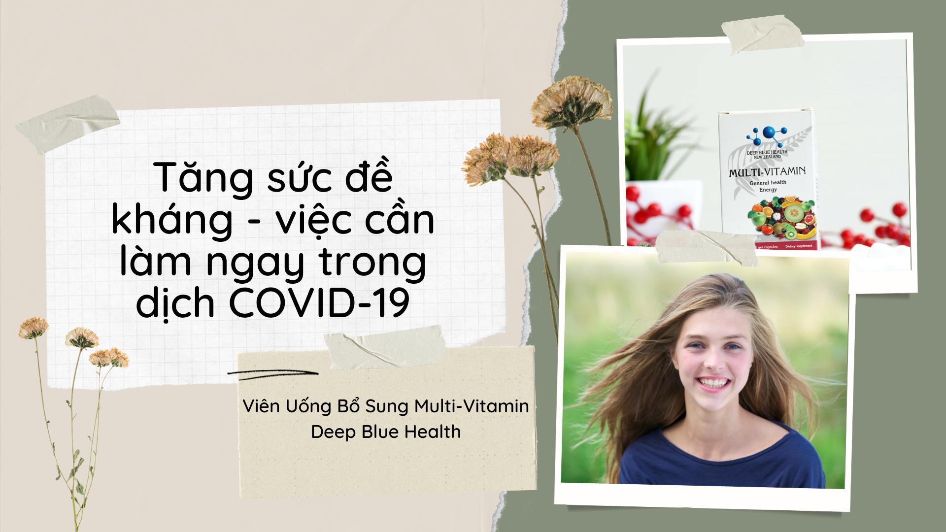 Tăng sức đề kháng - việc cần làm ngay trong dịch COVID-19